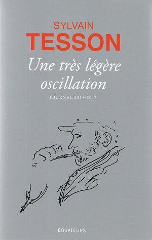 Une très légère oscillation, de Sylvain Tesson