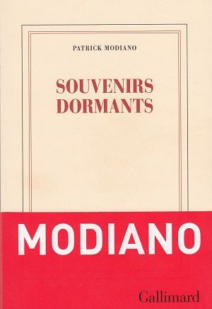 Souvenirs dormants, de Patrick Modiano
