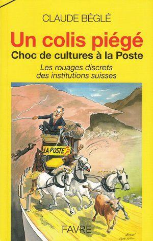 Un colis piégé, de Claude Béglé