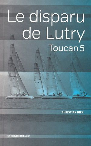 Le disparu de Lutry, de Christian Dick