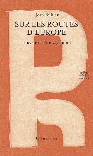 Sur les routes d'Europe, de Jean Buhler