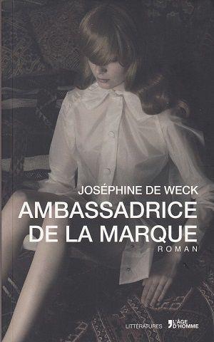 Ambassadrice de la marque, de Joséphine de Weck