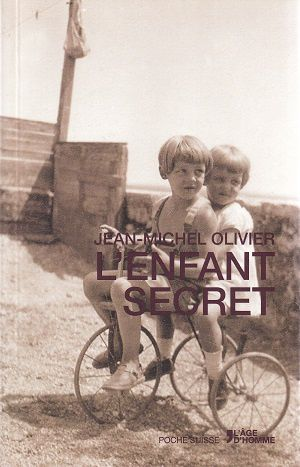 L'enfant secret, de Jean-Michel Olivier