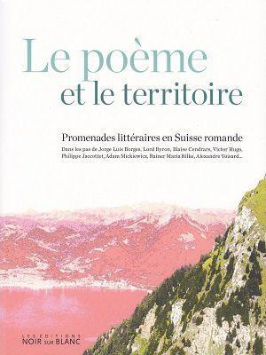 Le poème et le territoire, d'Isabelle Falconnier et Antonio Rodriguez