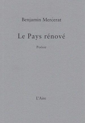 Le Pays rénové, de Benjamin Mercerat