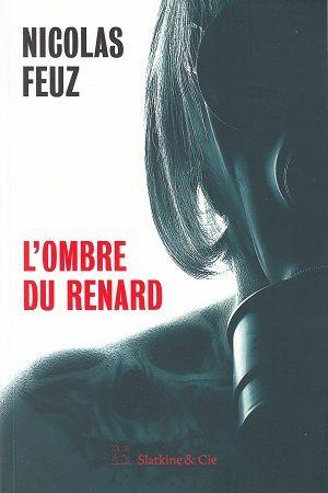 L'ombre du Renard, de Nicolas Feuz