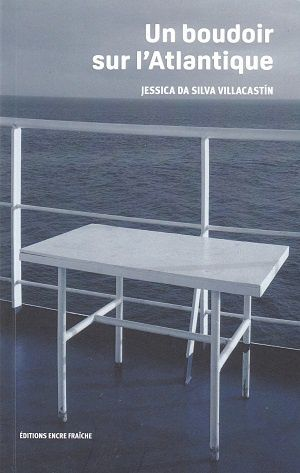 Un boudoir sur l'Atlantique, de Jessica Da Silva Villacastín