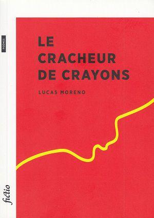 Le cracheur de crayons, de Lucas Moreno