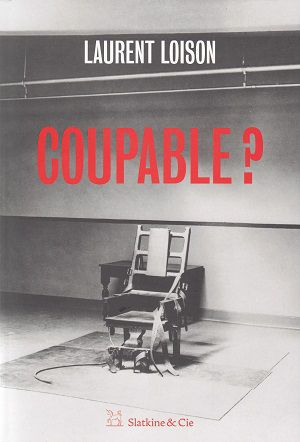 Coupable?, de Laurent Loison