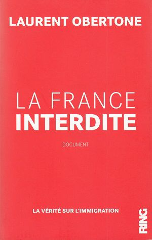 La France interdite, de Laurent Obertone