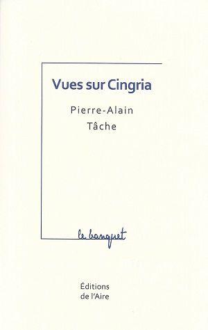 Vues sur Cingria, de Pierre-Alain Tâche