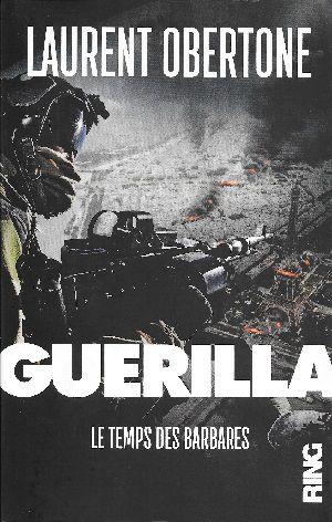 Guerilla II, de Laurent Obertone