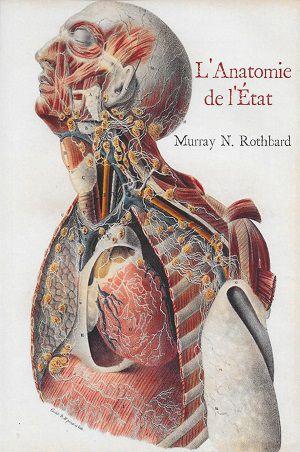 L'Anatomie de l'État, de Murray N. Rothbard