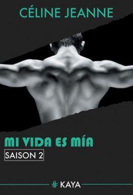 Mi vida es mia saison 2