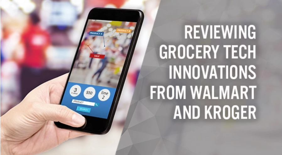 source à voir https://coresight.com/research/reviewing-grocery-tech-innovations-from-walmart-and-kroger/?utm_source=Primary+List&utm_campaign=2f16e60919-Weekend+Reading%3A+June+27+2019&utm_medium=email&utm_term=0_07f1d639d2-2f16e60919-%5BLIST_EMAIL_ID%5D&ct=t%28Weekend+Reading%3A+June+27+2019%29&mc_cid=2f16e60919&mc_eid=%5BUNIQID%5D