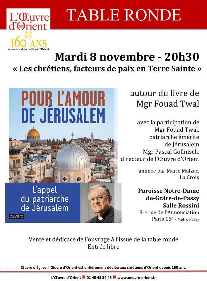 """""""Les Chrétiens, facteurs de paix en Terre Sainte"""" : table ronde autour du livre de Mgr Fouad Twal """"Pour l'amour de Jérusalem"""" mardi 8 novembre à 20h30"""