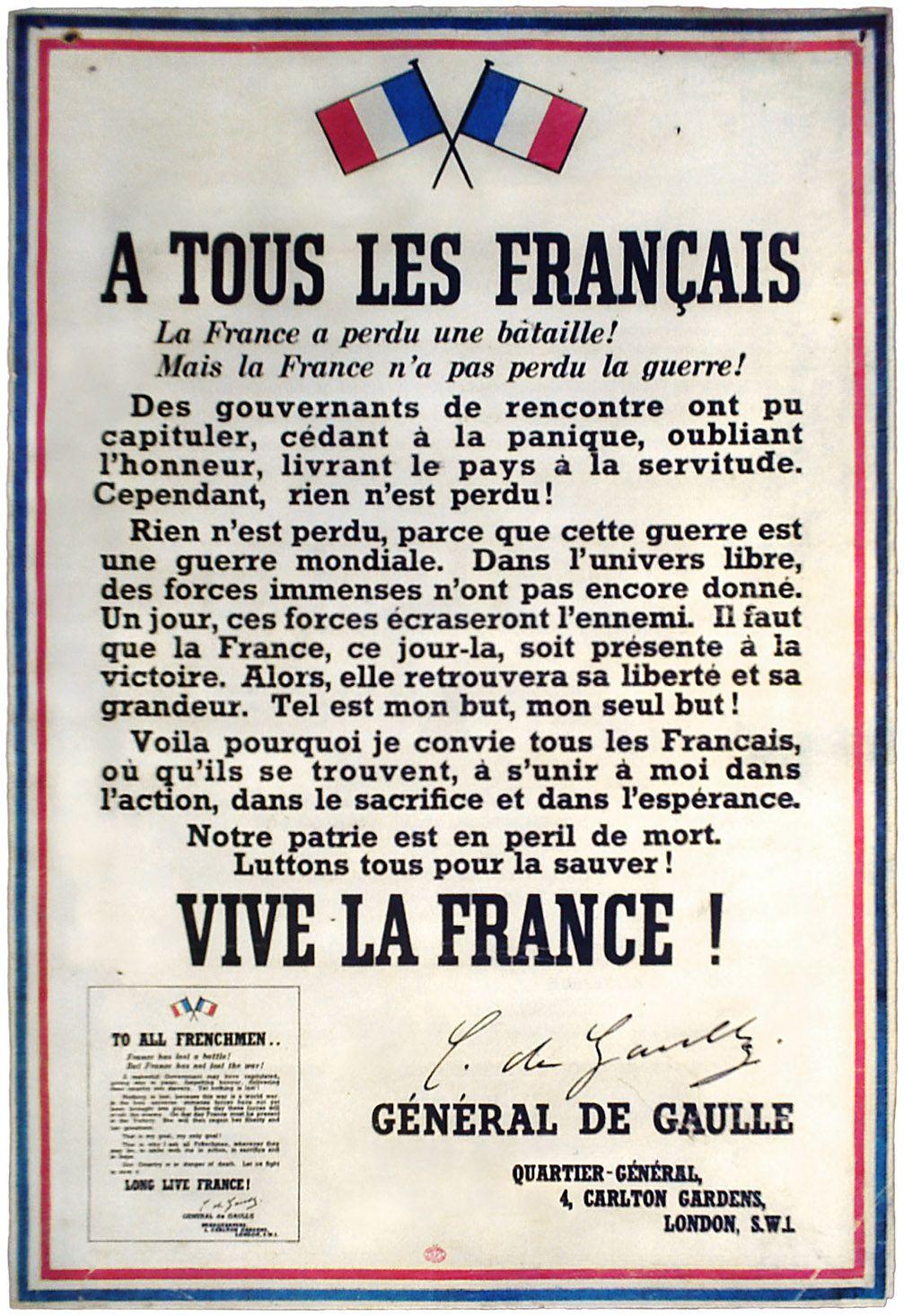 """En juillet 1940, le Général rédige la proclamation suivante, également connue sous le nom de """"l'Appel aux armes"""". Fin juillet, ce qui est devenu la célèbre affiche de """"l'Appel à tous les Français"""" est apposé sur les murs de Londres et des communes anglaises."""