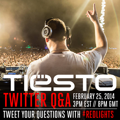 Tiësto live Q&A - 25 february 2014 | responses by Tiësto here