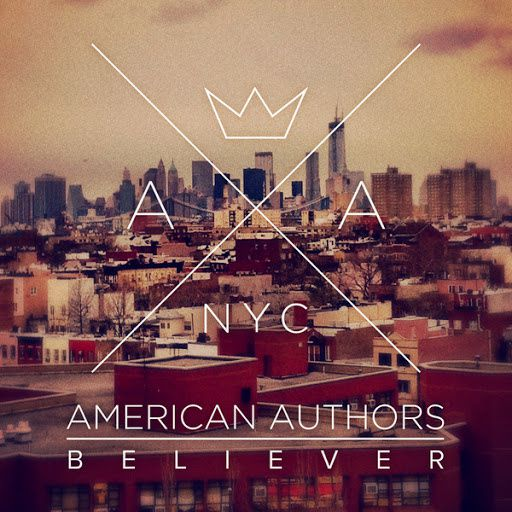American Authors – Believer (Tiesto Remix)
