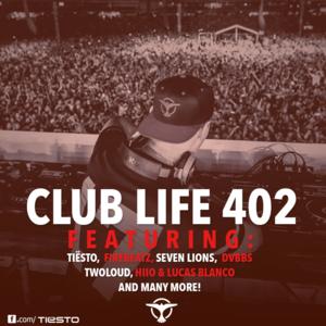 Tiesto club life 402 - december 13, 2014