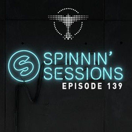 Spinnin Records – Spinnin Sessions 139   Guest Tiesto   january 06, 2016