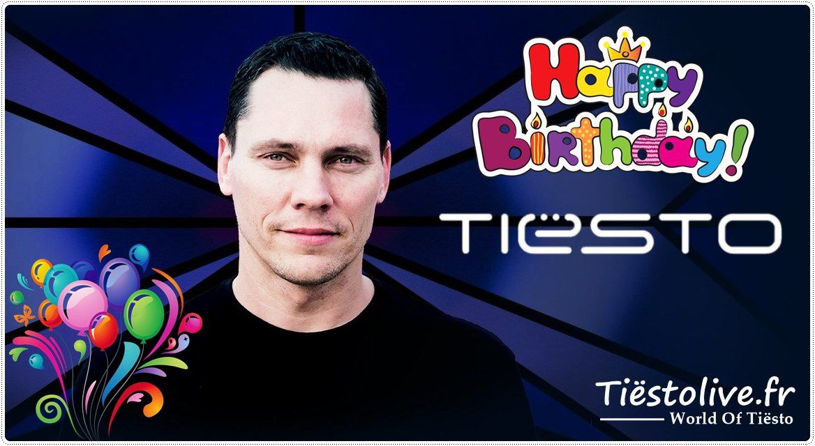 Happy Birthday Tiësto !!