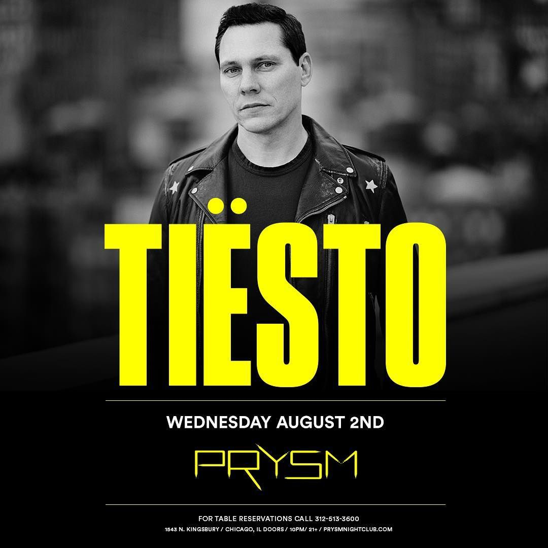 Tiësto date | Prysm NightClub | Chicago, IL - August 02, 2017