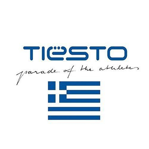 Tiësto compilation - Parade of the Athletes