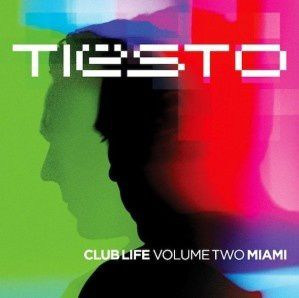 Tiësto compilation: Club life vol. 2 - Miami