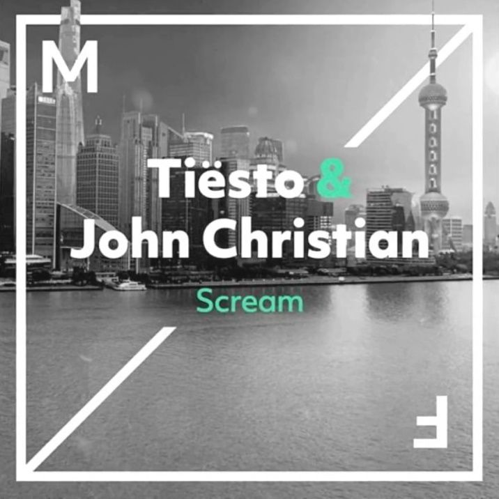 Tiësto and John Christian - Scream
