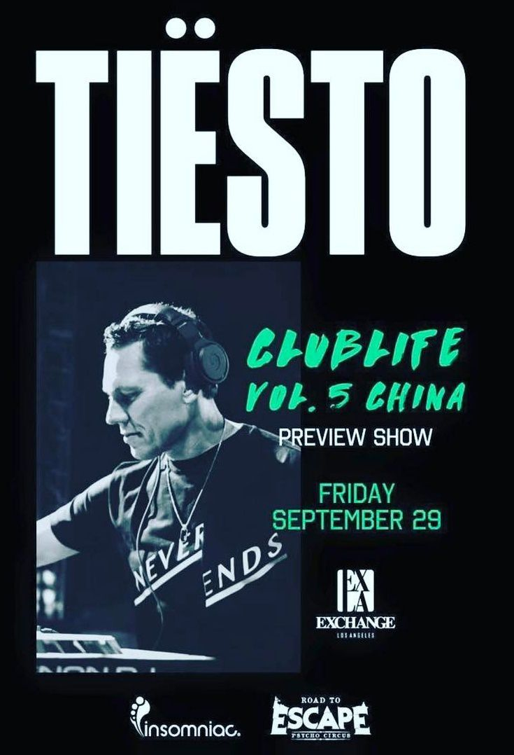 Tiësto date | Exchange | Los Angeles, CA - September 29, 2017 | Spécial Club Life vol.5