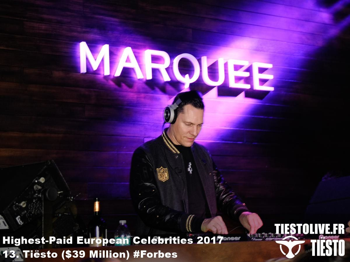 Tiësto, number 13 for the Highest-Paid European Celebrities 2017 by Forbes