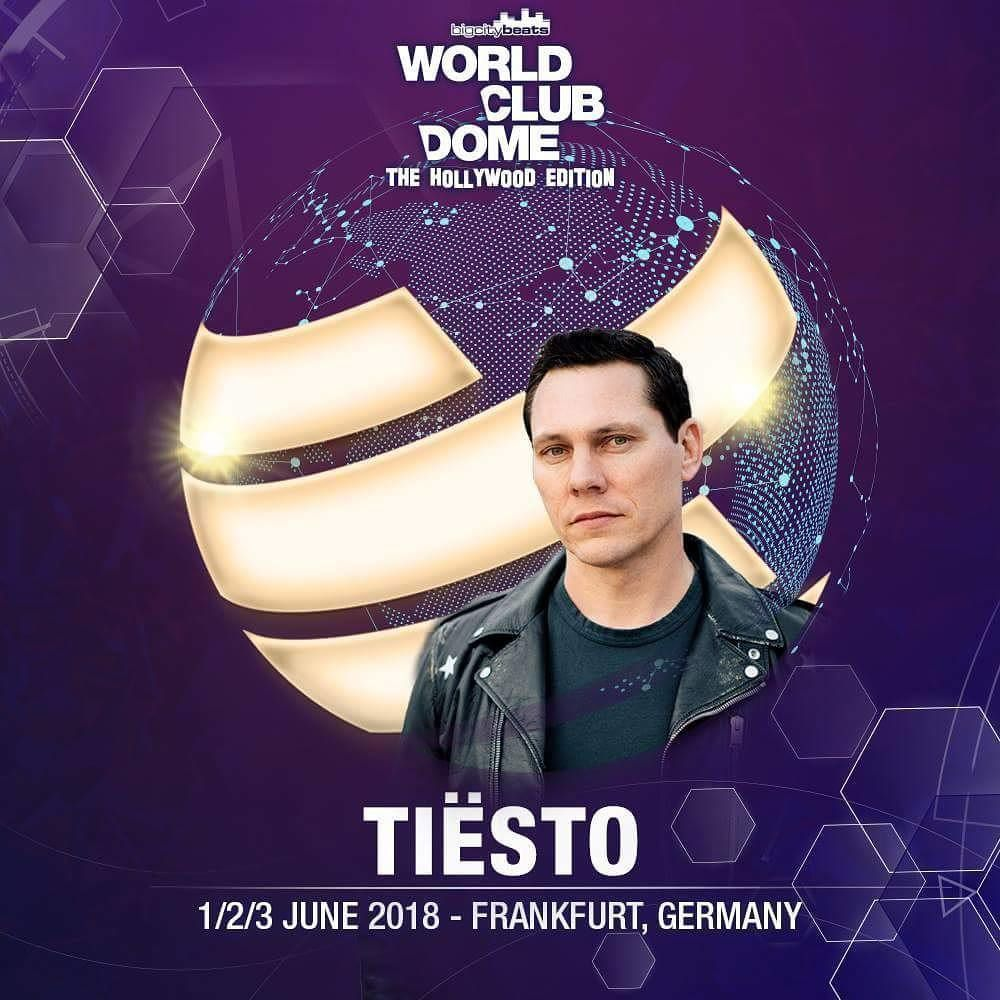 Tiësto date | World Club Dome | Frankfurt, Germany - june 01, 2018