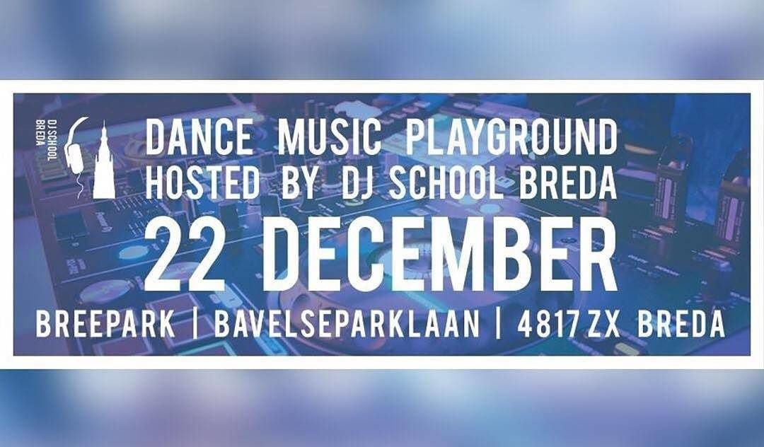 Dj School Breda - Dance Music Playground - decembre 22, 2017 | A visit by Tiësto is not excluded.