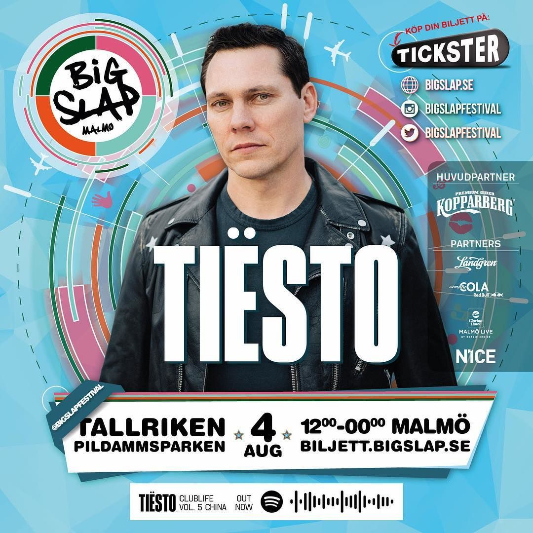 Tiësto date | Big Slap | Malmö, Sweden - august 04, 2018