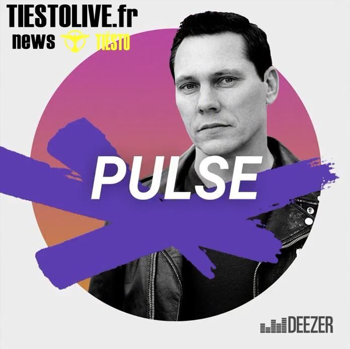 Pulse by Tiësto | Playlist for Deezer