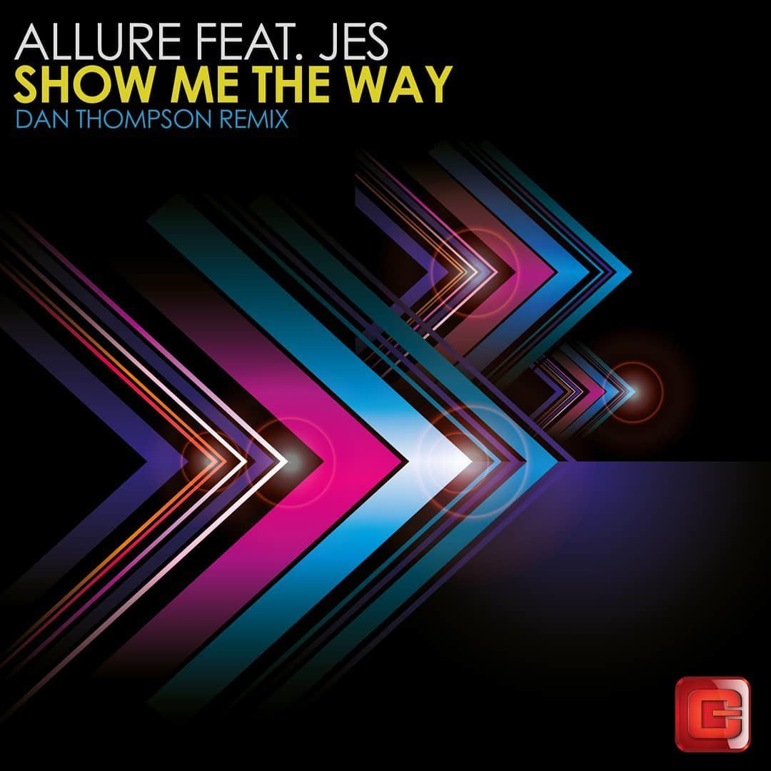 tiesto Allure ft. JES  - Show Me The Way ( Dan Thompson Extended Remix )
