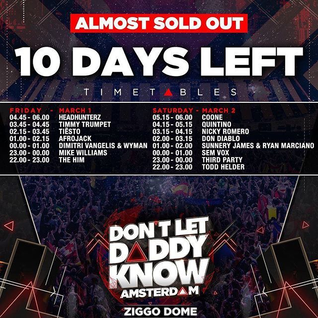Tiësto date | Don't Let Daddy Know | Amsterdam, Netherlands - March 01, 2019 | Set Times