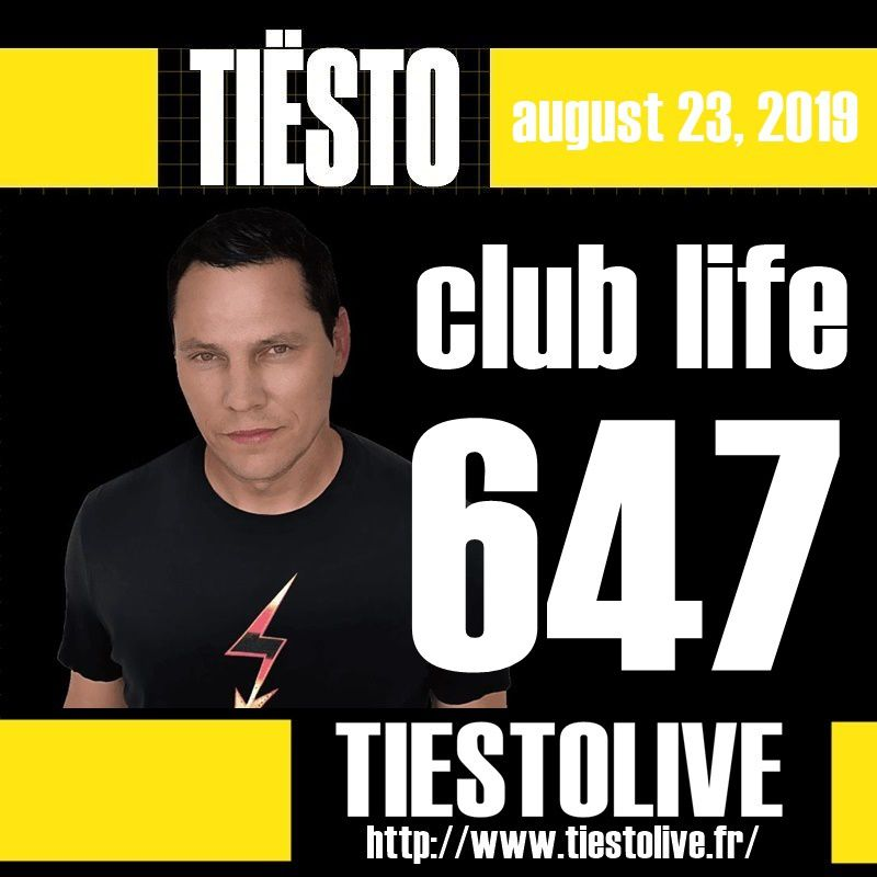 Club Life by Tiësto 647 - august 23, 2019