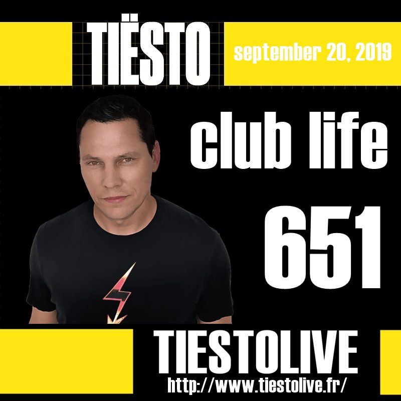 Club Life by Tiësto 651 - september 20, 2019