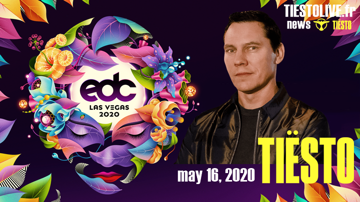 Tiësto date | Electric Daisy Carnival | Las Vegas, NV - may 16, 2020