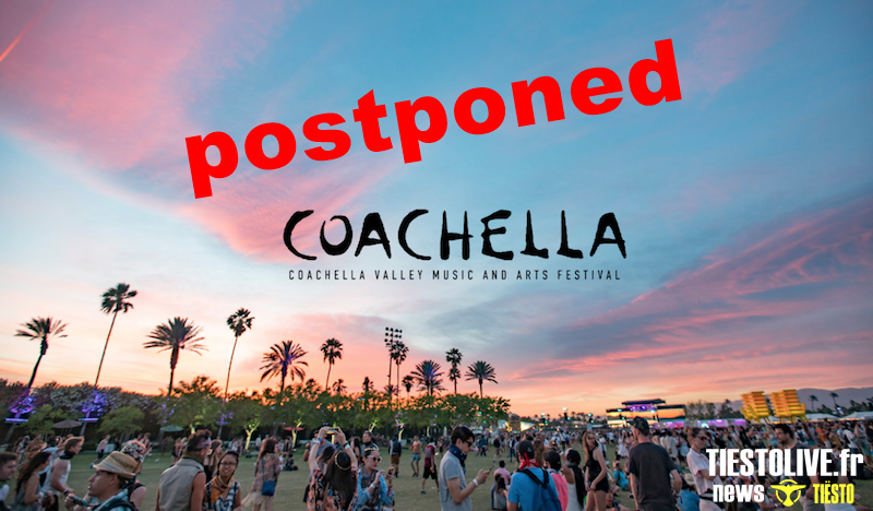 ⚠ Coachella 2020 postponed due to coronavirus (or cancelled) ⚠