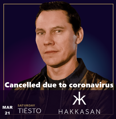 Tiësto date CANCELLED | Hakkasan | Las Vegas, NV - march 21, 2020
