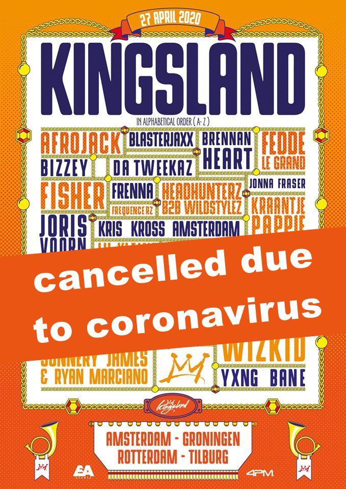 ⚠ Kingsland Festival in Netherlands, cancelled due to coronavirus ⚠
