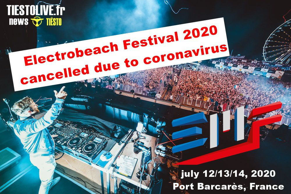 ⚠ Electrobeach Festival 2020 cancelled due to coronavirus ⚠ Port Barcarès, France