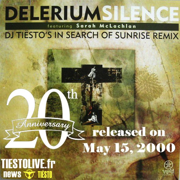 Delerium Featuring Sarah McLachlan ‎– Silence (DJ Tiësto's In Search Of Sunrise Remix)