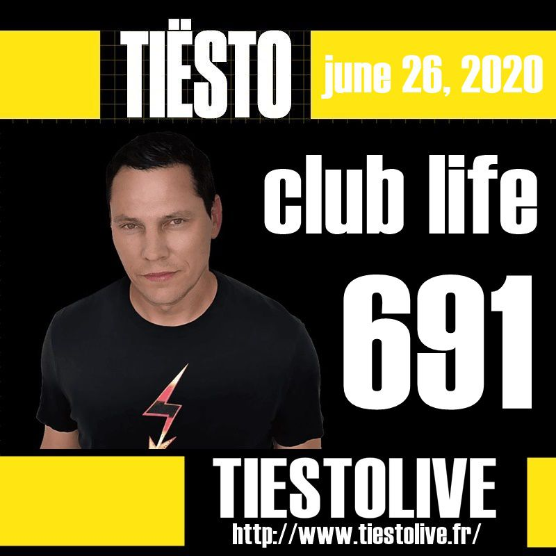Club Life by Tiësto 691 - june 26, 2020