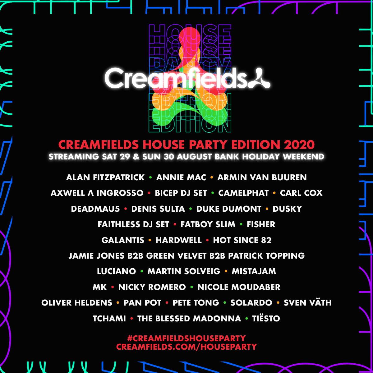 Tiësto date  Creamfields House Party  Virtual Festival