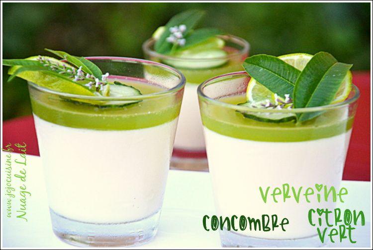 Panna Cotta Verveine et Gelée Concombre-Citron Vert