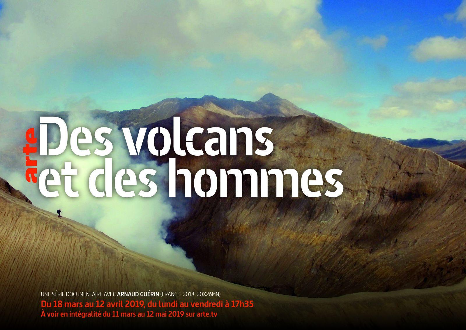""""""" Des Volcans et des Hommes """" - replay."""